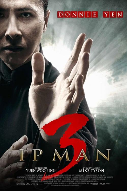 Ip Man 3 – 叶问3 [2015]