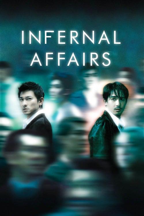 Infernal Affairs – 無間道 [2002]