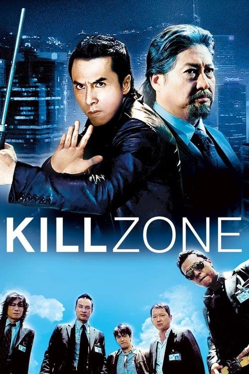 Kill Zone – S.P.L. – 杀破狼 [2005]
