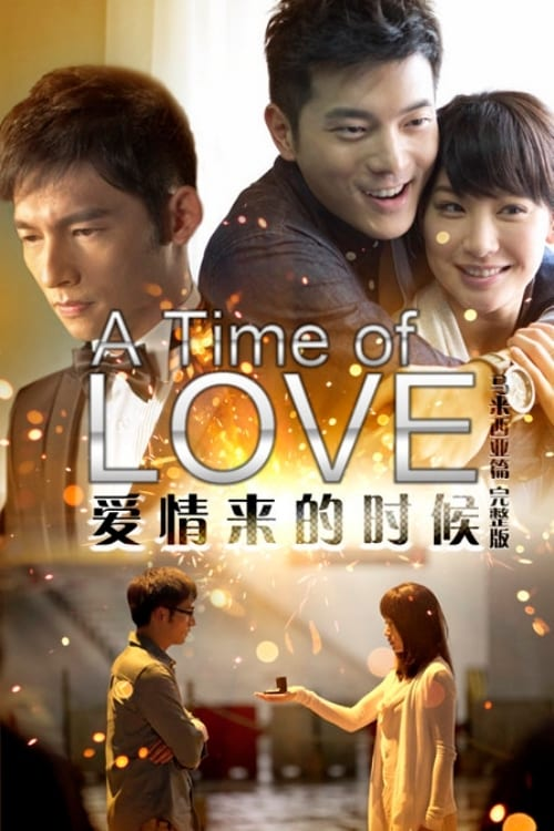 A Time of Love – 愛情來的時候