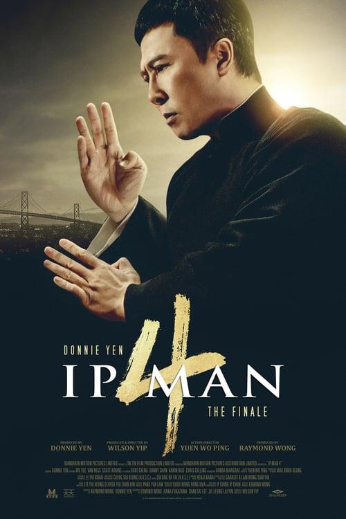 Ip Man 4: The Finale – 叶问4:完结篇
